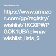 Amazon wish list: https://www.amazon.com/gp/registry/wishlist/1KG0PWPGOK1UB/ref=nav_wishlist_lists_2