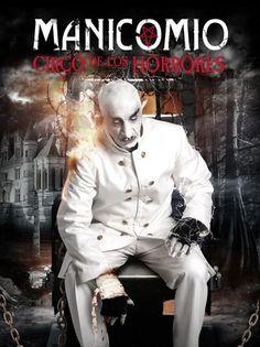 Manicomio - Circo de los horrores. Haz click en la imagen para comprar la entrada.