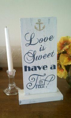 Nautical Wedding Sign CANDY BAR Sign Love is Sweet have a Treat NAVY Blue Wedding Candy Buffet sign Dessert Bar Sign