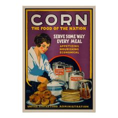size: Giclee Print: Corn - the Food of the Nation by Vintage Reproduction : This exceptional art print was made using a sophisticated giclée printing process, which deliver pure, rich color and remarkable detail. Custom Posters, Vintage Posters, Corn Grits, State Foods, Creative Posters, Vintage Advertisements, Giclee Print, Art Print, Custom Framing