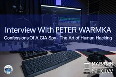 """Interview With Peter Warmka Confessions of a CIA Spy - The Art of Human Hacking Interview with Peter Warmka #Author #PeterWarmka #ConfessionsOfaCIASpy Hi, and welcome to the show! On today's call, I have the pleasure of spending time with AUTHOR and founder and CEO at Counter Intelligence Institute Peter Warmka talking about his new book """"Confessions of a CIA Spy, The Art of Human Hacking"""". For context, Peter is a former Senior Intelligence Officer with the CIA who would successfully breach… On Today, Public Relations, Insight, How To Become, Interview, This Book, Book 1, Future, State University"""