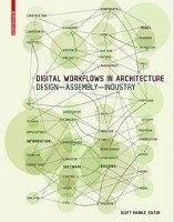 Digital workflows in architecture : designing design -- designing assembly -- designing industry, 2012.