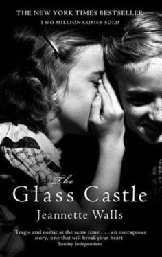 The Glass Castle by Jeannette Walls. Incredible memoir of an unorthodox childhood.  Jeannette Walls grew up with parents whose ideals and stubborn nonconformity were both their curse and their salvation.