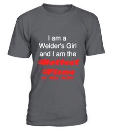 Welder's Gir'l Shirt