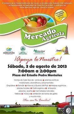 Mercado Agrícola de Cayey: Agosto2013 #sondeaquipr #mercadoagricola #cayey #agosto #estadiopedromontanez