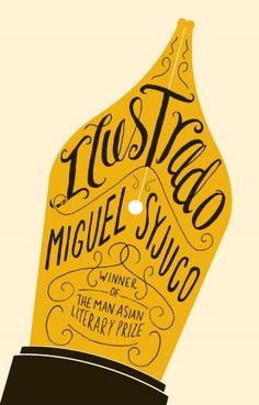 Ilustrado by Miguel Syjuco, designed by Gray318 | Book Cover Design