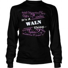 Cool WALN T shirts