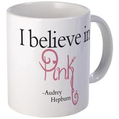 I believe in Pink Mug on CafePress.com