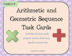 Arithmetic and Geometric Sequence Task Cards for middle school students