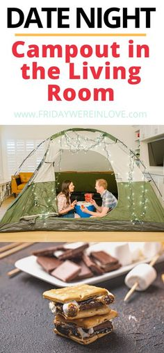 Indoor Camping Date: A romantic camping date to do in your living room!   #fridaywereinlove #campingideas