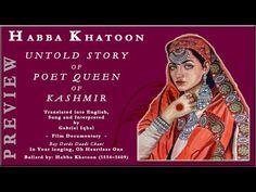 HABBA KHATOON UNTOLD STORY OF POET QUEEN OF KASHMIR  - PREVIEW [HD] Documentary Film, Poet, Gabriel, Documentaries, Queen, Heart, Archangel Gabriel, Hearts