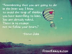 Don't be affraid and always follow your heart! Remember that another time it can be late!