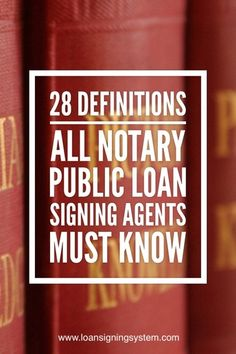 Loan Signing Definition Crash Course: 28 Terms All Signing Agents. Informations About 28 Definitio Become A Notary, Best Payday Loans, Mobile Notary, Loan Consolidation, Online Loans, Loan Company, Notary Public, Work From Home Tips, Job