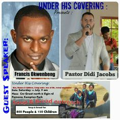 Under His Covering : Soup and bread outreach.  Guest speaker.  Pastor Didi Jacob's &  Frans Okwanbeng