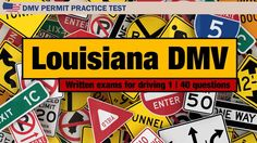 Written Exams For Driving: Louisiana DMV Permit Practice Test 1