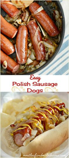 Easy Polish Sausage Dogs topped with caramelized onions, mustard and a little ketchup -- a quick and easy family dinner!