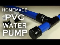 Home made PVC water pump