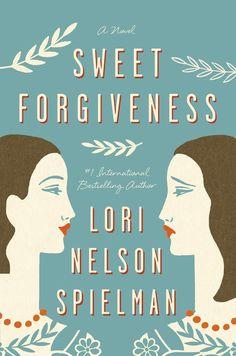 Sweet Forgiveness, Lori Nelson Spielman