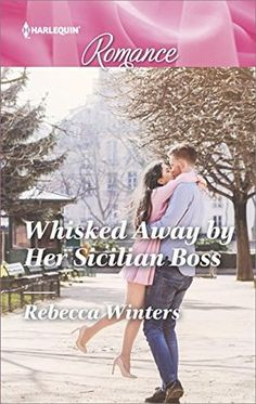 REVIEW: Whisked Away by Her Sicilian Boss by Rebecca Winters | Harlequin Junkie | Blogging Romance Books | Addicted to HEA :)