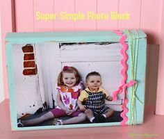 Simple wood photo block gift - Mod Podge Rocks