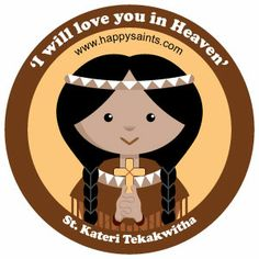 A cute and happy 'St. Kateri Tekakwitha' icon to bring love, joy and hope to your loved ones and yourself. Size: inch (sheet of Gender: unisex. Catholic Kids, Catholic Saints, Roman Catholic, Saints For Kids, All Saints Day, Native American Girls, Dream Catcher Craft, Religious Education, Prayer Cards