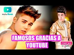 FAMOSOS GRACIAS a YOUTUBE - YouTube