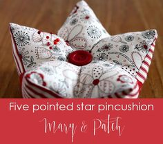 Maryandpatch, five pointed star pincushion, tutorial, how to, DIY