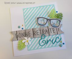 Carte départ en retraite by Riveli Art Projects For Teens, Retirement Cards, Craft Punches, Scrapbooking Layouts, Holiday Crafts, Origami, Stampin Up, Invitations, Diy