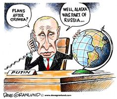 Dave Granlund - Politicalcartoons.com - Russia annexes Crimea - grabs, takes over, moves on, aggression, annexation...