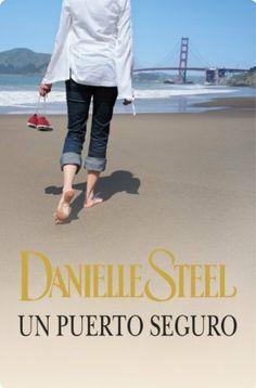 Un puerto seguro-Danielle Steel LEIDO