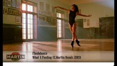 Flashdance - What A Feeling (S.Martin Remix 2015)