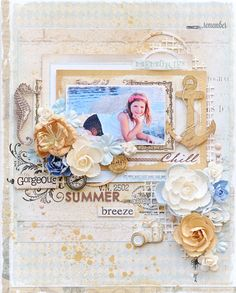 """Summer Breeze"" {Prima Marketing} - Prima - Seashore Collection   http://gerryscrafts.blogspot.nl/2015/02/summer-breeze-prima-marketing.html  http://www.scrapbook.com/gallery/image/layout/5296907.html#2OscAPsLFQ8FGZvM.99"
