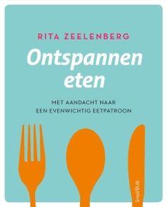 Boek ontspannen eten #AfvallenUtrecht #Gewichtsconsulent_LeidscheRijn