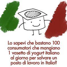 Bastano 100 consumatori italiani che mangiano tutti i giorni uno yogurt italiano per salvare un posto di lavoro in Italia LEGGI http://ioleggoletichetta.it/index.php/2013/12/made-in-italy-bastano-100-consumatori-italiani-che-mangiano-tuti-i-giorni-uno-yogurt-italiano-per-salvare-un-posto-di-lavoro-in-italia/ #etichettiamoci