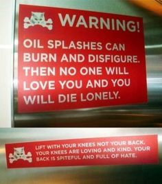 The back sign is so tragically true...your back is evil and wants to hurt you! Be careful out there!