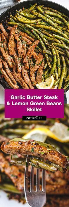 healthy food recipes chiken dinner cooking Garlic Butter Steak and Lemon Green Beans Skillet - So addicting! The flavor combination of this quick and easy one pan dinner is spot on! Steak And Green Beans, Lemon Green Beans, Paleo Recipes, Dinner Recipes, Cooking Recipes, Skillet Recipes, Garlic Butter Steak, Garlic Sauce, One Pan Dinner