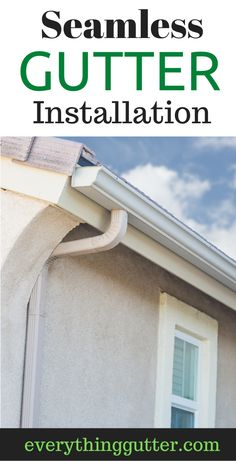 Seamless Gutter Installation For Your Home Home Repair And Home Decorations In 2020 How To Install Gutters Seamless Gutters Gutter