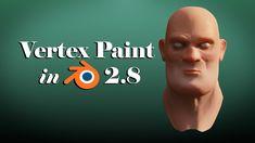 Vertex Paint Workflow in Blender  2.8