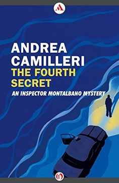 The Fourth Secret (The Inspector Montalbano Mysteries) by... https://www.amazon.com/dp/B00NOC5JFW/ref=cm_sw_r_pi_dp_x_yVuiybGRE8GVF