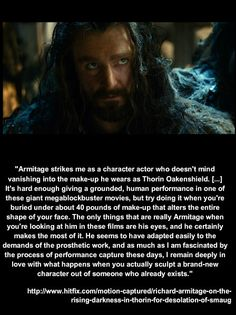 A very nice article about Richard: http://www.hitfix.com/motion-captured/richard-armitage-on-the-rising-darkness-in-thorin-for-desolation-of-smaug#jEvwZhlcS5yofWHd.99
