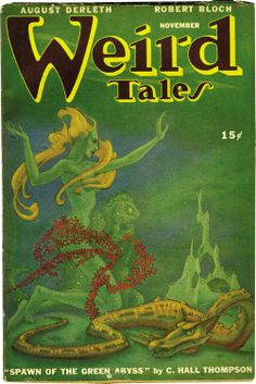 """Weird Tales November 1946 """"Spawn on the Green Abyss"""" - Cthulhu Myths"""