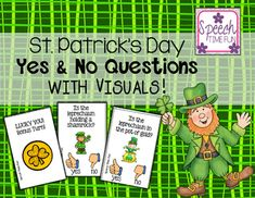 St. Patrick's Day Yes No Questions (visual choices provided).  Perfect for speech and language therapy