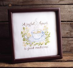A Joyful Heart is Good Medicine - #embroidery