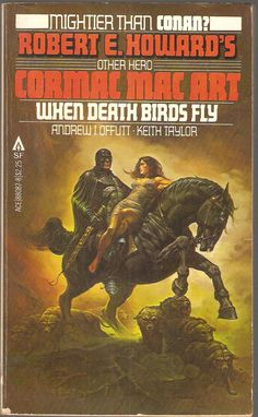 Cormac Mac Art. When Death Birds Fly. by Andrew J. Offutt and Keith Taylor.