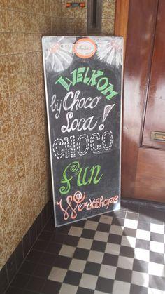 Welkom bij choco loca Chalkboard Quotes, Art Quotes