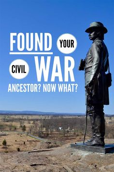 Finding your Civil War ancestor is just the first step. If you really want to learn more, follow my five favorite steps!