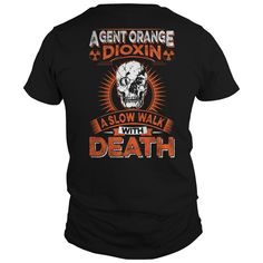 Vietnam Veteran - Agent Orange Dioxin - Shirt.