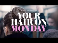 Kérastase Film Advert By AKQA: Your Hair on Monday | Ads of the World™