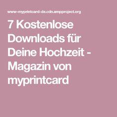 7 Kostenlose Downloads für Deine Hochzeit - Magazin von myprintcard