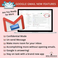 Now Google Gmail is no more the old web- based email. Get amazed with the smarter and secured features which is a great ease for managing daily emailing. There are some awesome features like confidential mode, remove access of email done, more inbox space, un-opening emails, Google answers, create task. Accomplish more with great new worth trying Gmail Features. To get more insight visit opal Infotech http://webmasterindia.com/